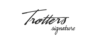 Trotters Signature